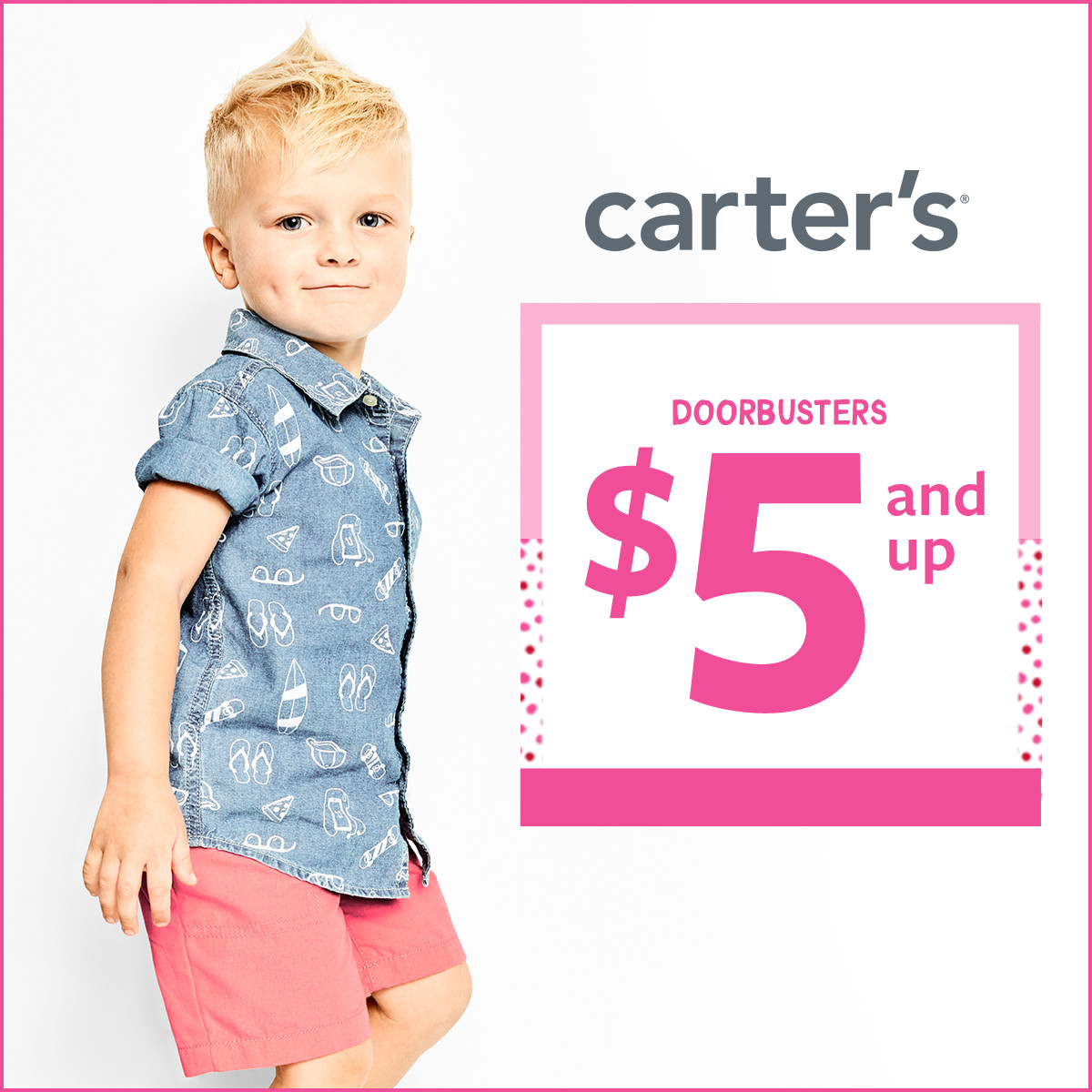 $5 and Up Doorbusters* event! at Carter's