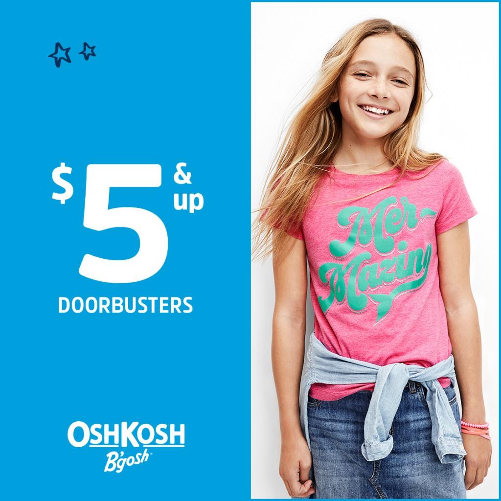 $5 & Up Doorbusters** at OshKosh B'gosh